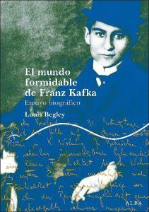 El mundo formidable de Kafka