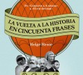 La vuelta a la Historia en 50 frases_cr