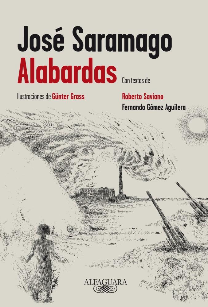 Alabardas. La novela inacabada de José Saramago.